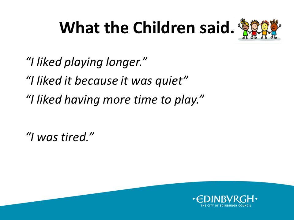 What the Children said.