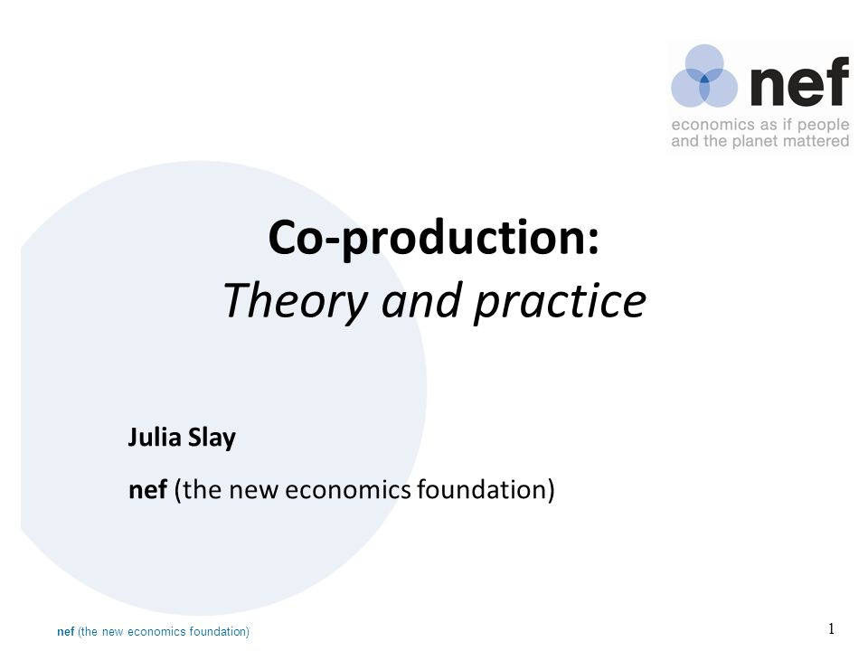 2 What is co-production.