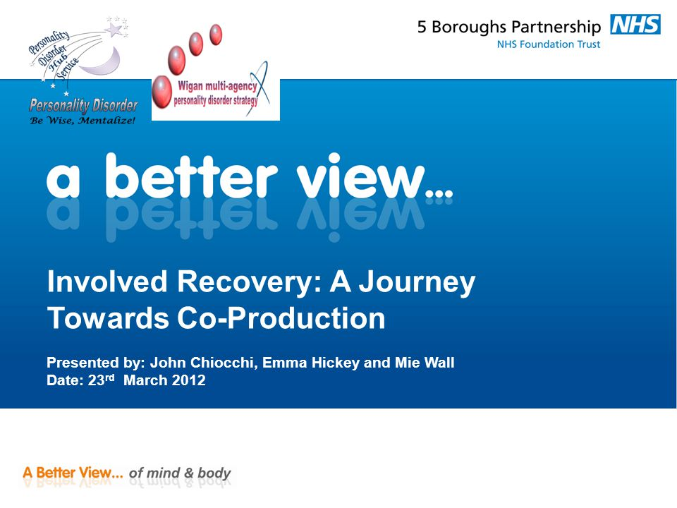 Sharing our journey In this co-developed & co-delivered presentation we share our journey with you.