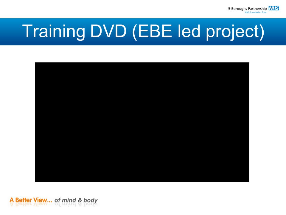 Training DVD (EBE led project)