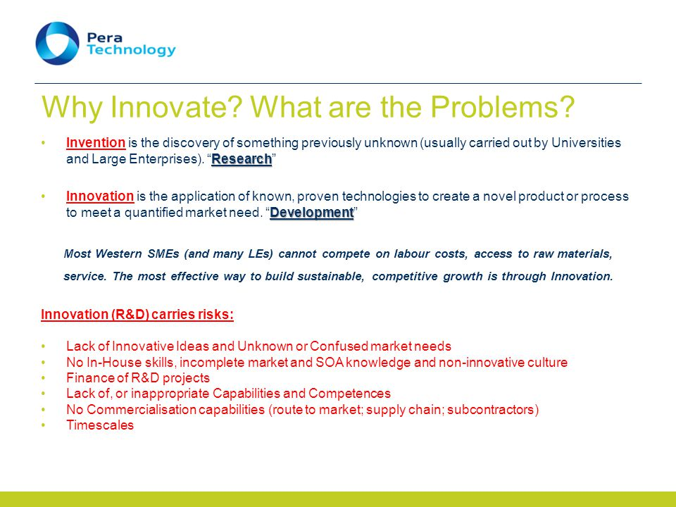 Why Innovate. What are the Problems.