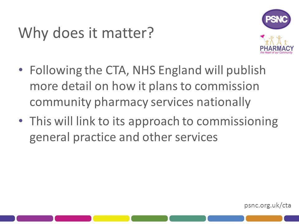 psnc.org.uk/cta Why does it matter.