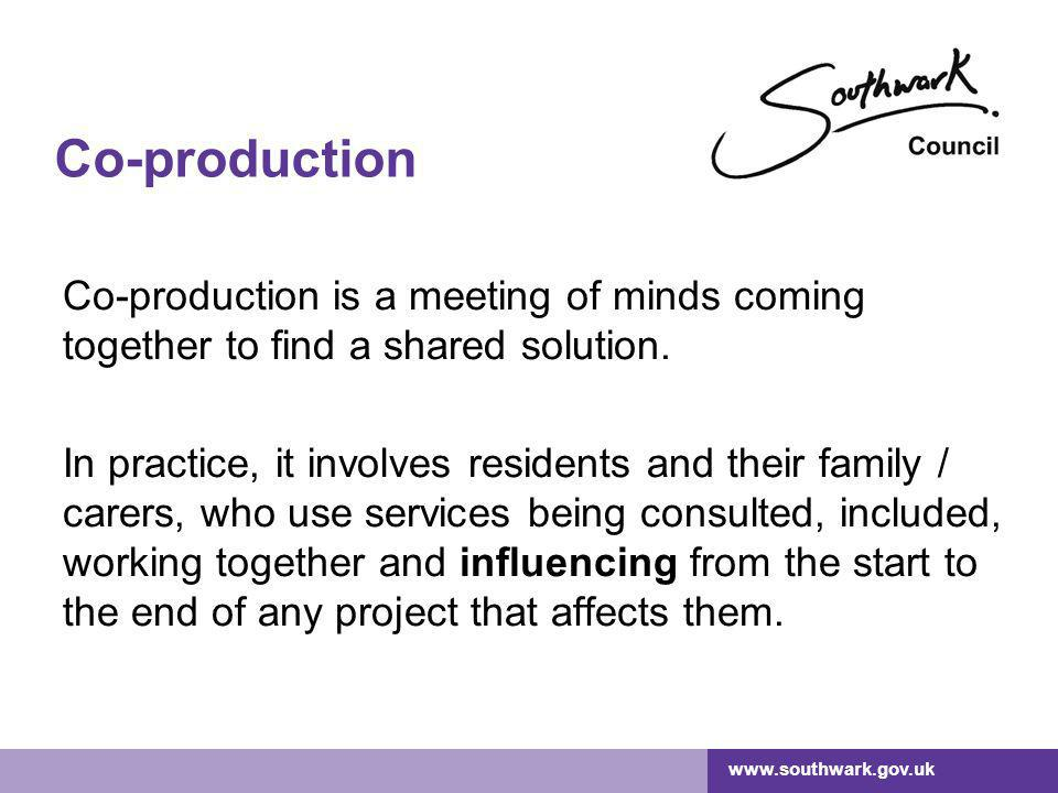 Co-production Co-production is a meeting of minds coming together to find a shared solution.