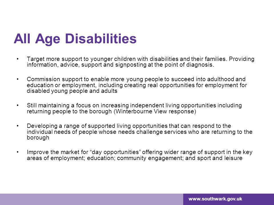 All Age Disabilities Target more support to younger children with disabilities and their families.