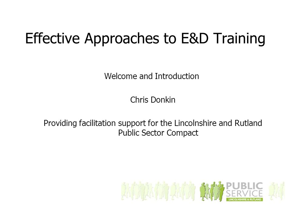 What constitutes effective E&D Training What should I include ?