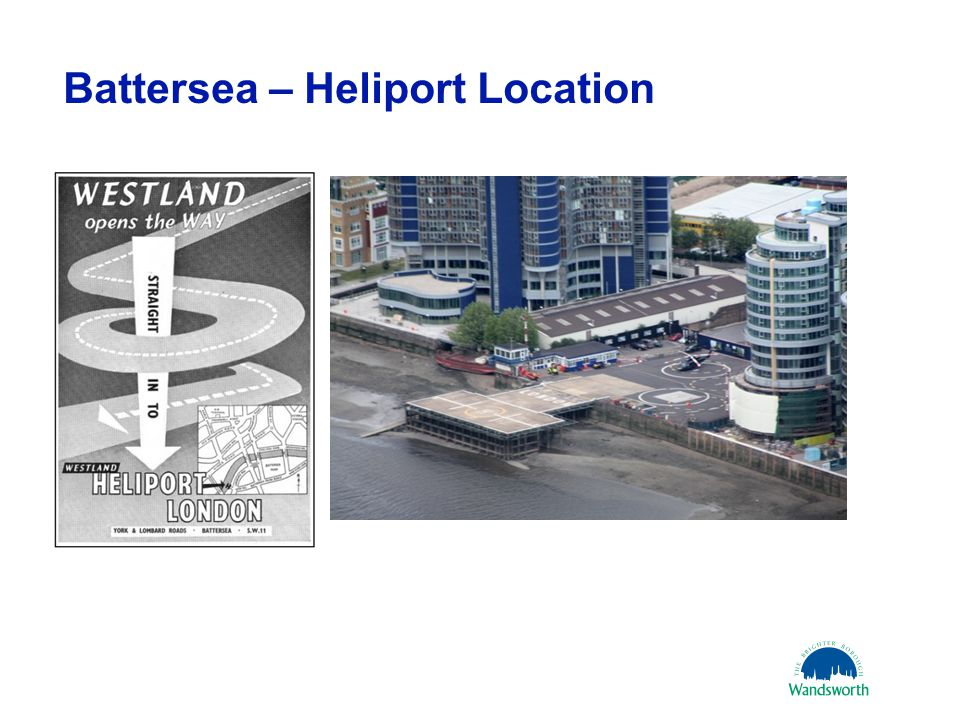 Battersea – Heliport Location 21 March 20113