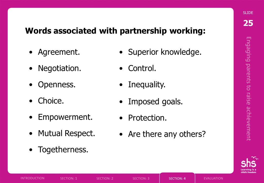 25 Words associated with partnership working: Agreement.