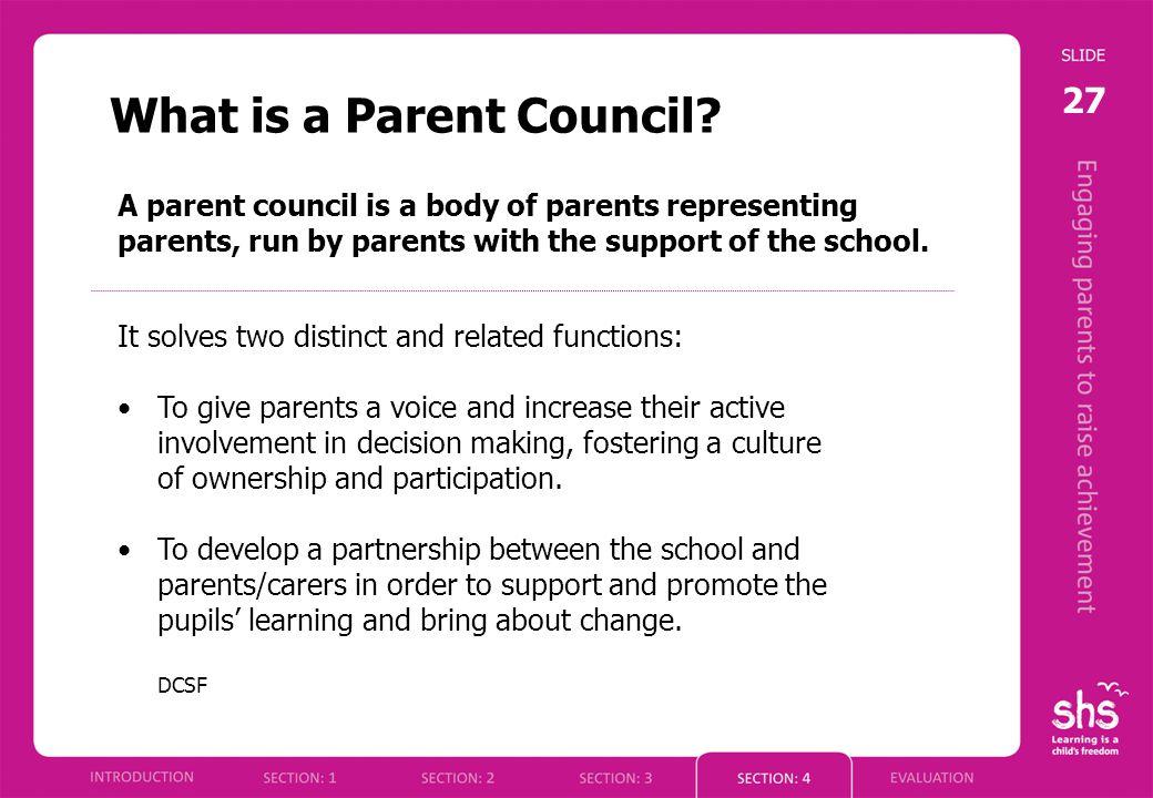 27 What is a Parent Council.