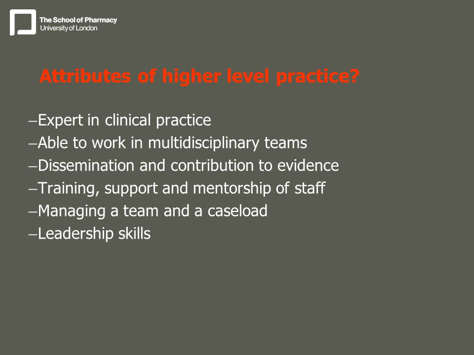 Attributes of higher level practice.