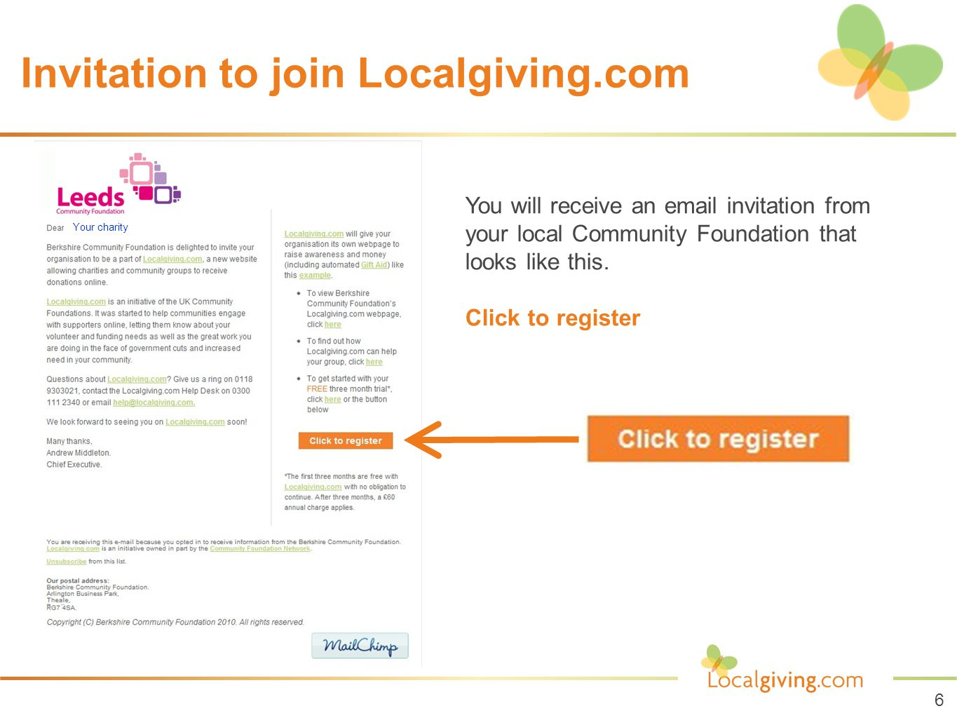 Invitation to join Localgiving.com You will receive an email invitation from your local Community Foundation that looks like this.