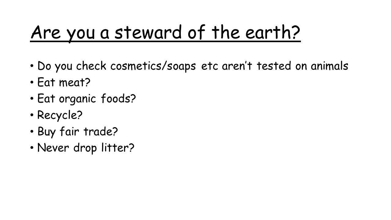 Do you check cosmetics/soaps etc aren't tested on animals Eat meat.