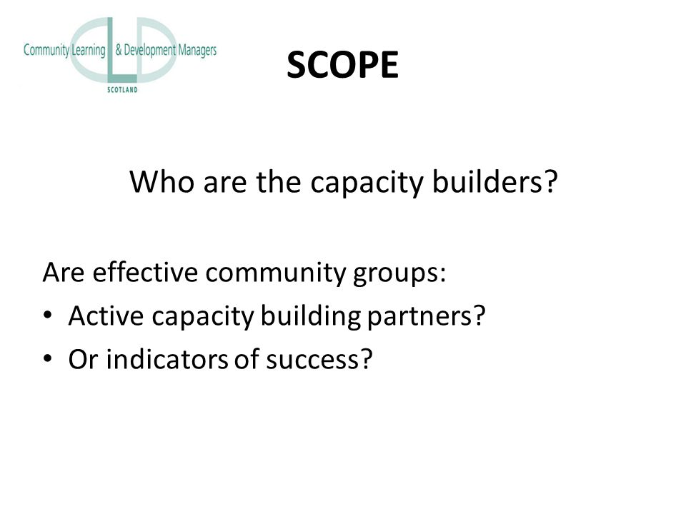 SCOPE Who are the capacity builders.