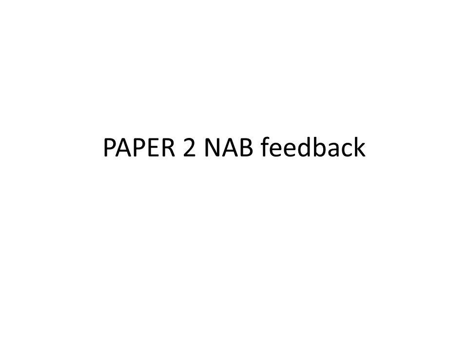 PAPER 2 NAB feedback