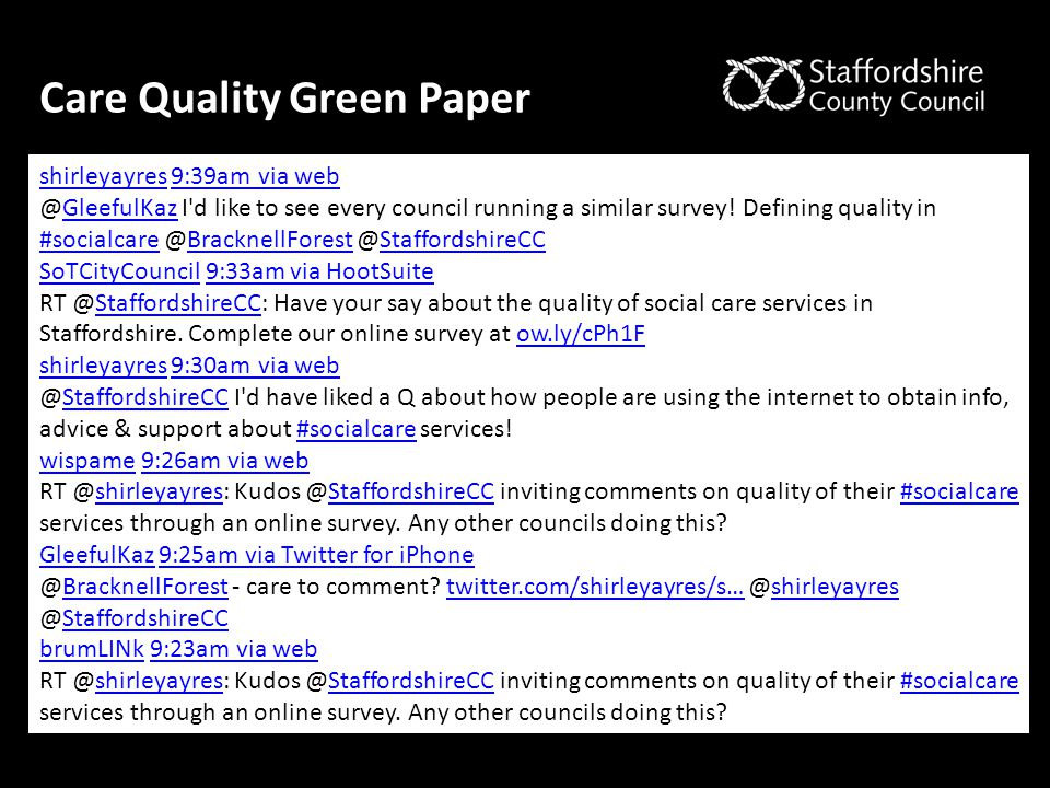 Care Quality Green Paper shirleyayresshirleyayres 9:39am via web9:39am via web @GleefulKaz I'd like to see every council running a similar survey! Def