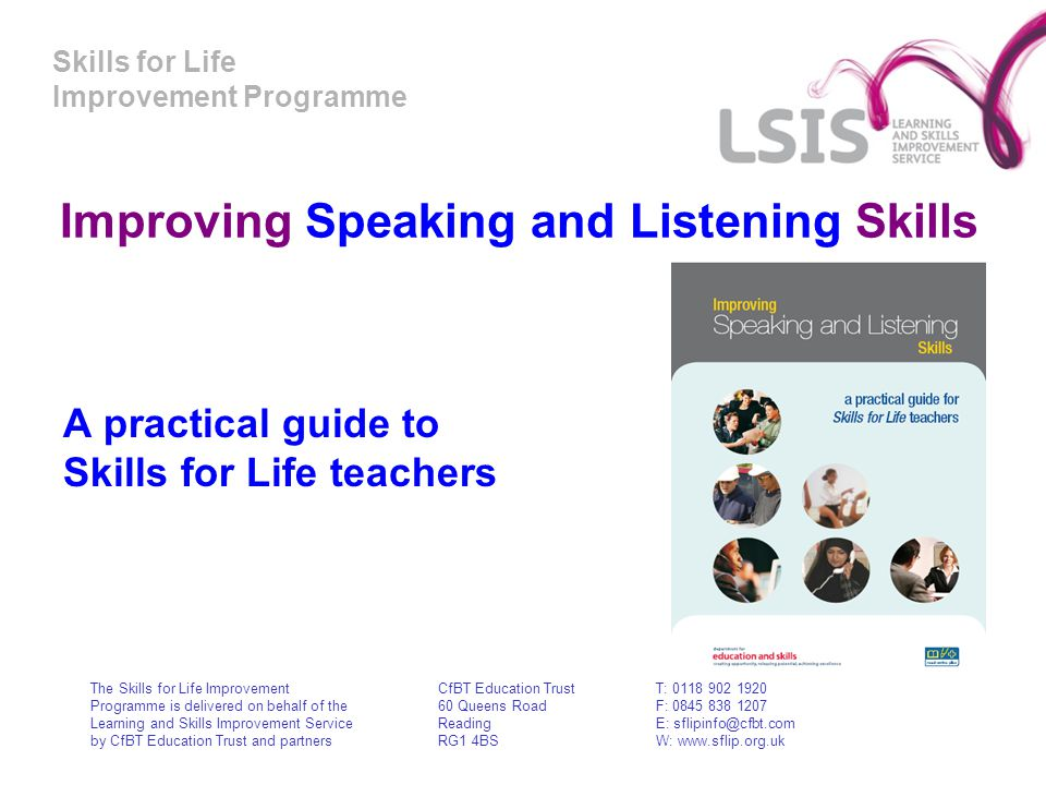 Skills for Life Improvement Programme Improving Speaking and Listening Skills A practical guide to Skills for Life teachers The Skills for Life Improv