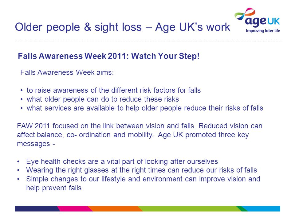 Older people & sight loss – Age UK's work Falls Awareness Week 2011: Watch Your Step.