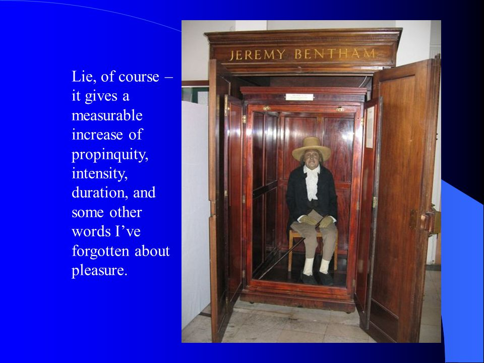 Lie, of course – it gives a measurable increase of propinquity, intensity, duration, and some other words I've forgotten about pleasure.