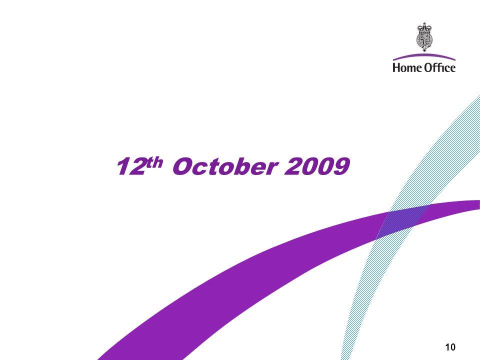 12 th October 2009 10