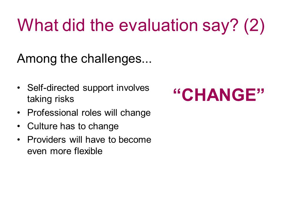 What did the evaluation say. (2)‏ Among the challenges...