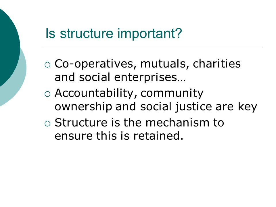 Is structure important.