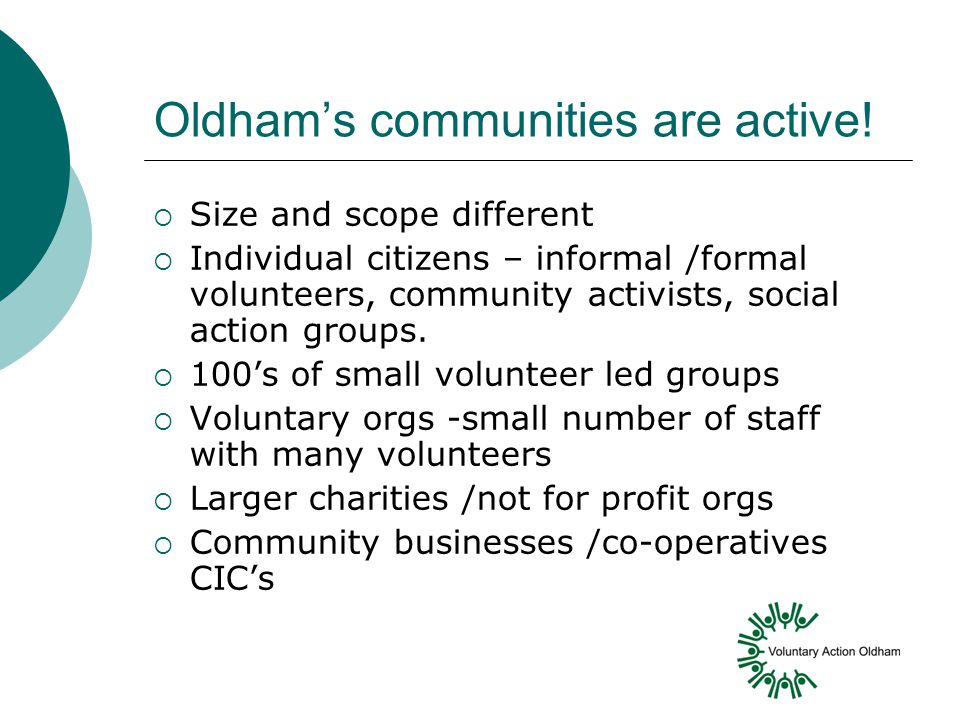Oldham's communities are active.