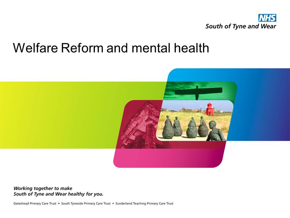 Welfare Reform and mental health