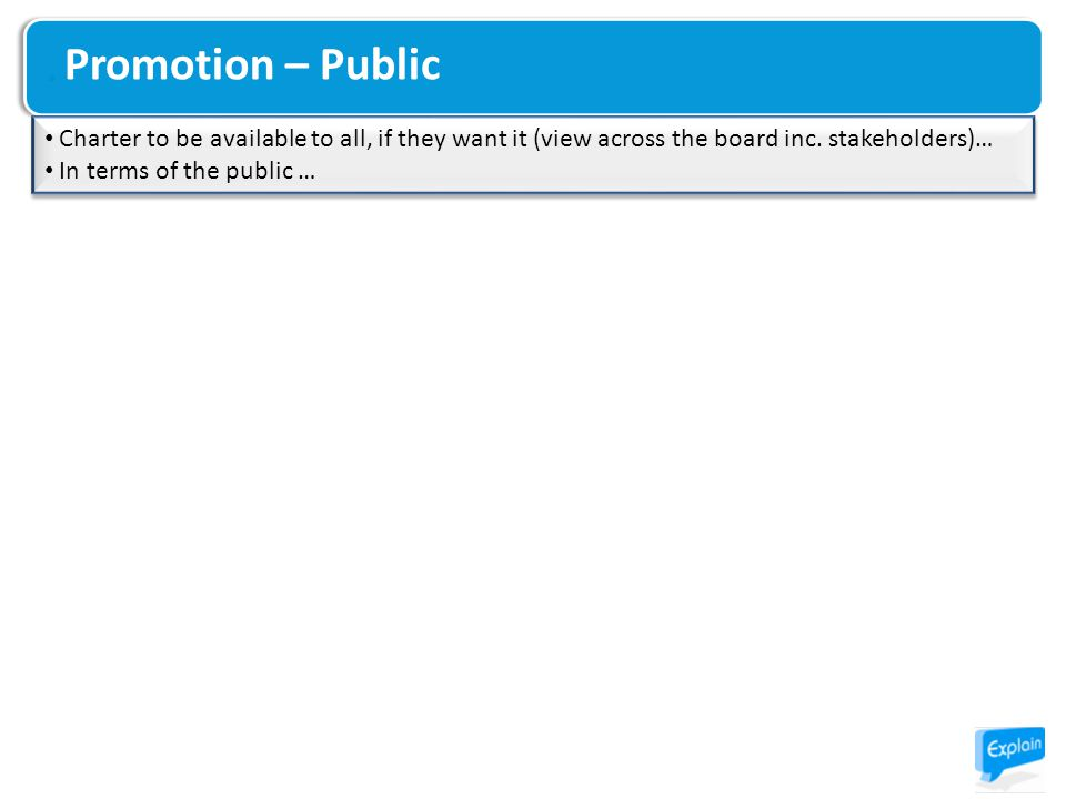 Promotion – Public Charter to be available to all, if they want it (view across the board inc.