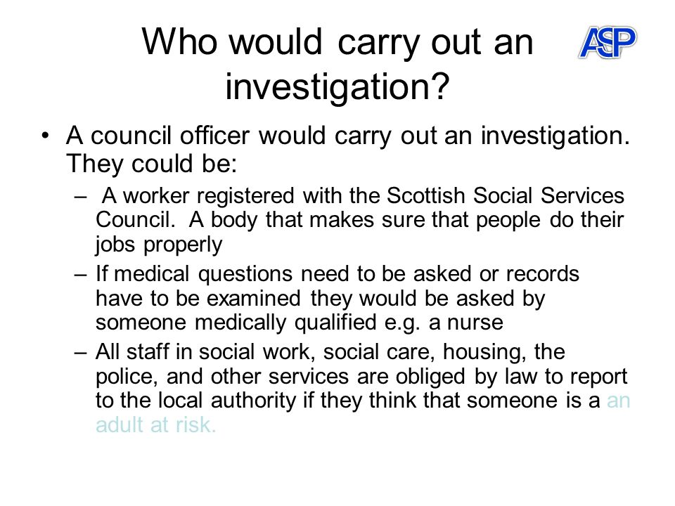 Who would carry out an investigation. A council officer would carry out an investigation.