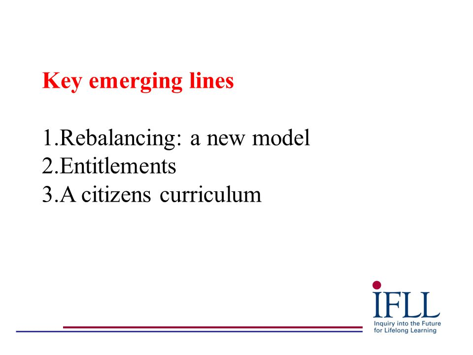 'Lifelong' learning: the need for a new model - Demographics - Economic - Social