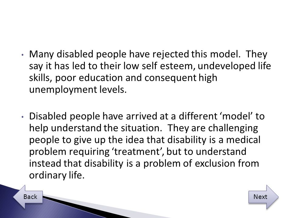 Many disabled people have rejected this model.
