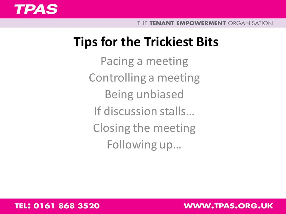 Dealing with problems What problems have you come across whilst chairing meetings?