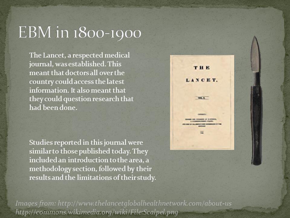 The Lancet, a respected medical journal, was established.