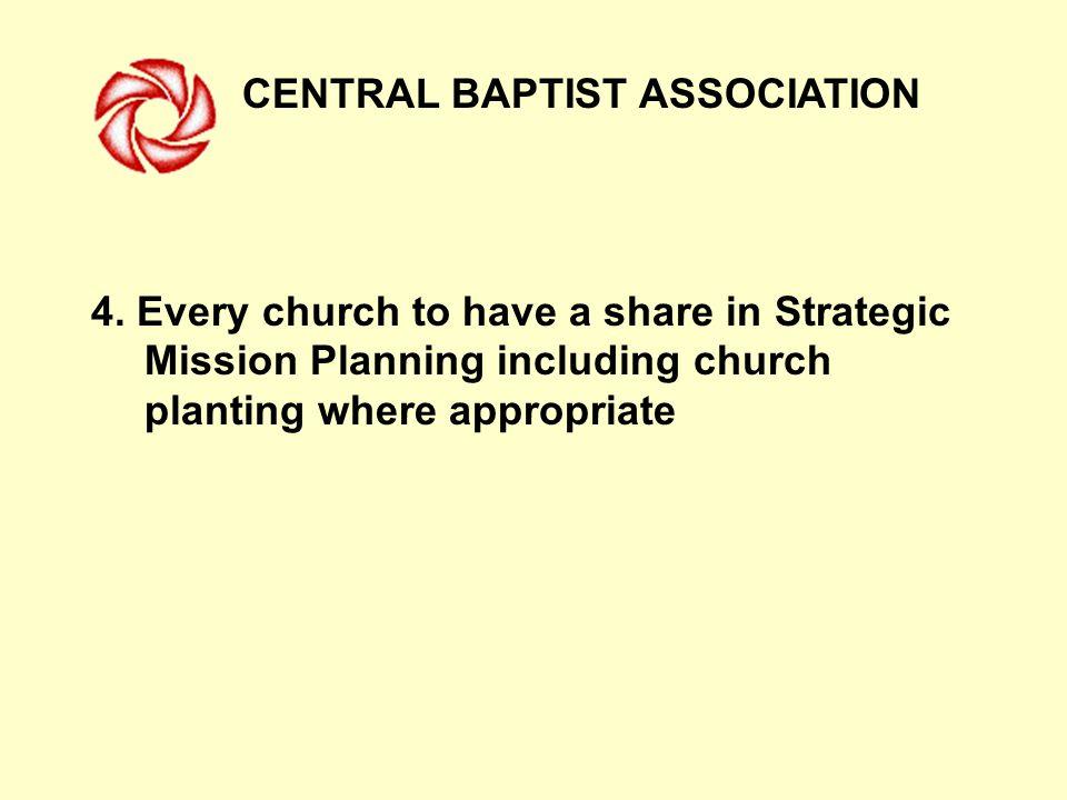 CENTRAL BAPTIST ASSOCIATION 4.