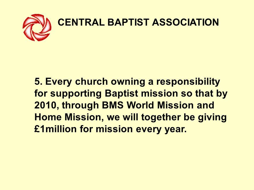 CENTRAL BAPTIST ASSOCIATION 5.