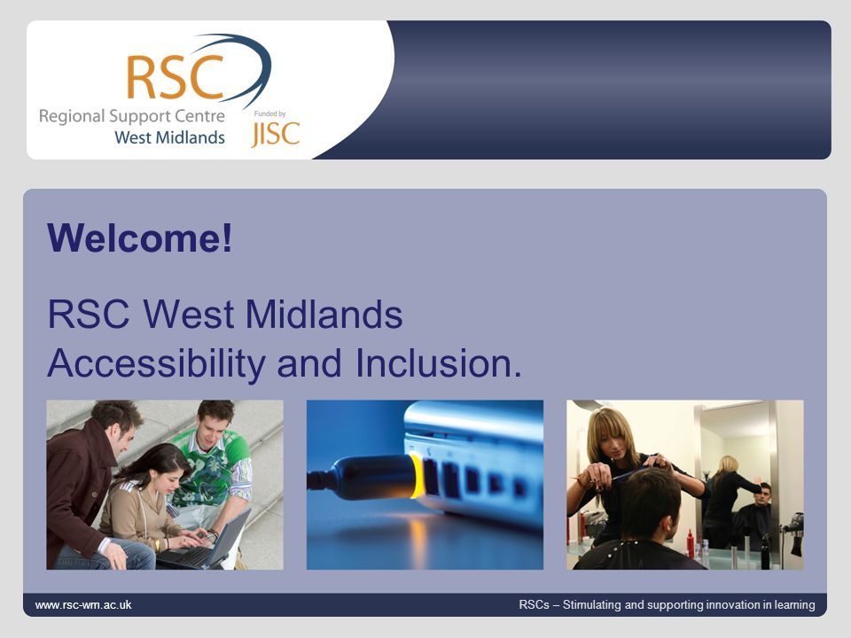 12 October 2014 | slide 2 www.rsc-wm.ac.uk Accessibility and Inclusion Disability Equality Duty This new legal duty will mean that any Public body will need to actively look at ways of ensuring that disabled people are treated equally.