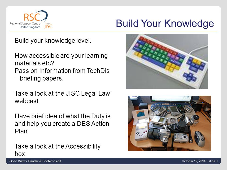 12 October 2014 | slide 4 www.rsc-wm.ac.uk Support http://rscwmaccess.ning.com/ http://wiki.rscwmsystems.org.uk