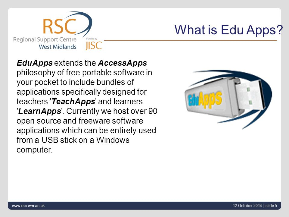 12 October 2014 | slide 6 www.rsc-wm.ac.uk What is Access Apps.