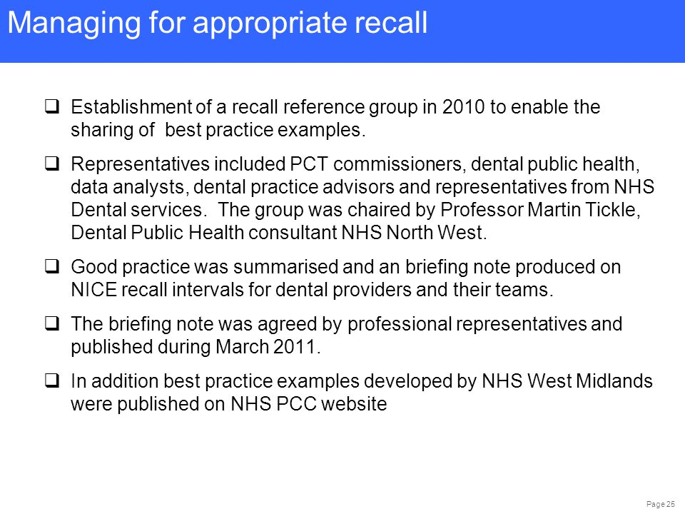 Page 25  Establishment of a recall reference group in 2010 to enable the sharing of best practice examples.