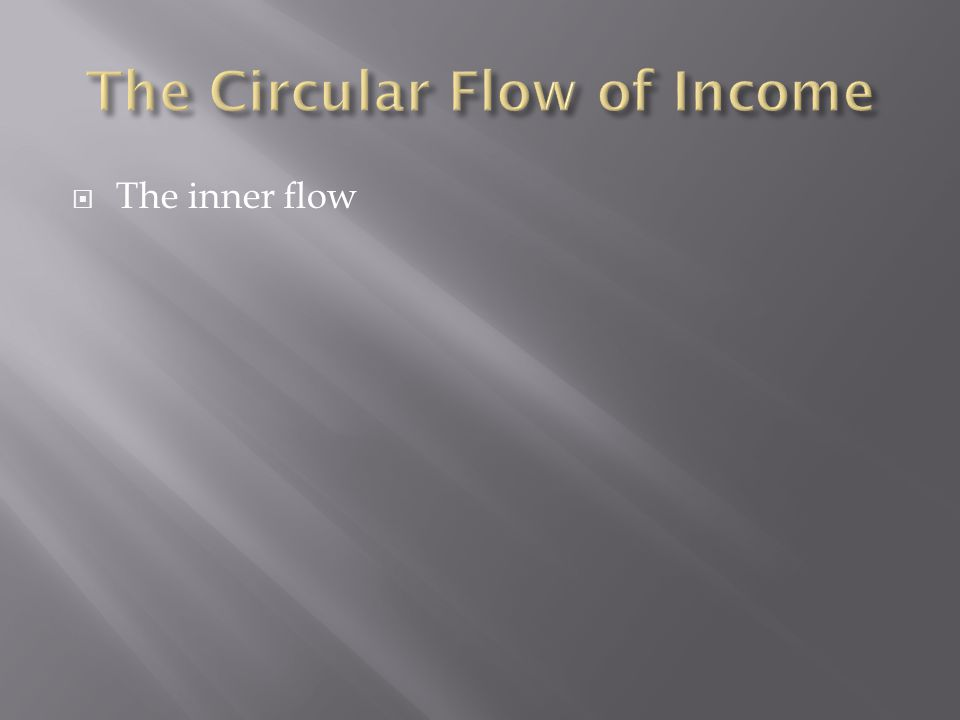  The inner flow