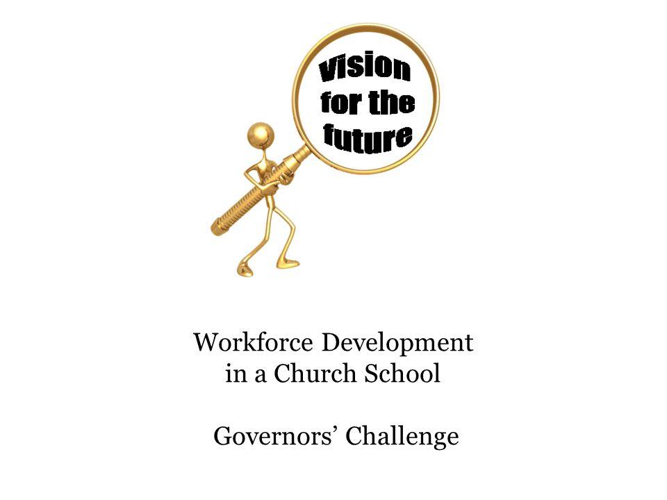 Workforce Development in a Church School Governors' Challenge