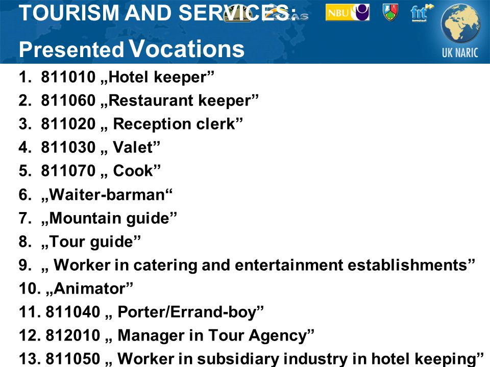 "TOURISM AND SERVICES: Presented Vocations 1. 811010 ""Hotel keeper 2."