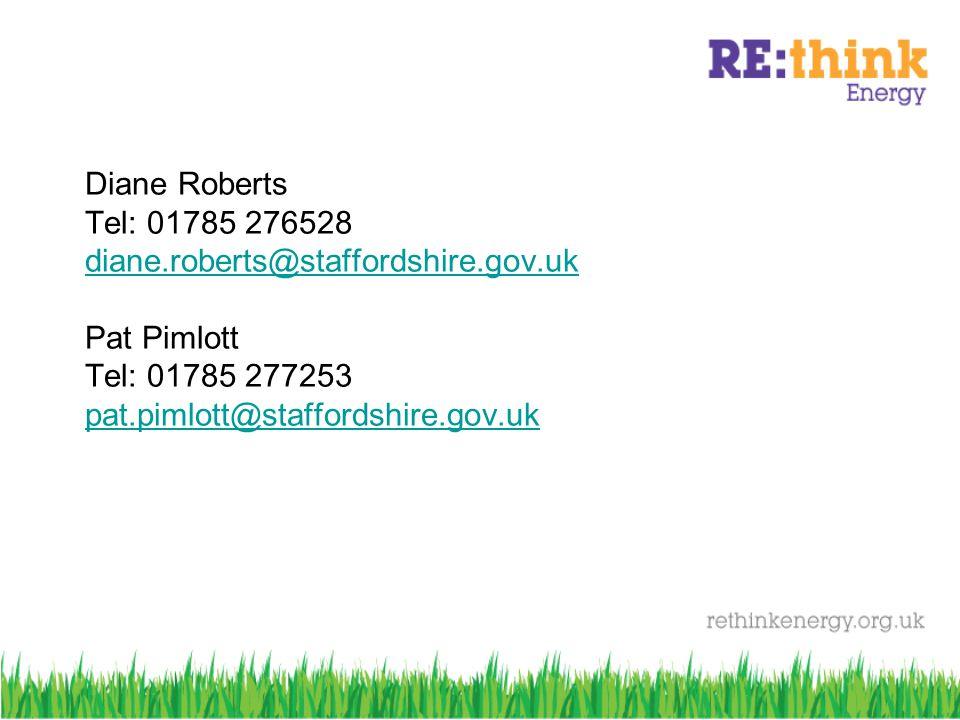 Diane Roberts Tel: 01785 276528 diane.roberts@staffordshire.gov.uk Pat Pimlott Tel: 01785 277253 pat.pimlott@staffordshire.gov.uk diane.roberts@staffordshire.gov.uk pat.pimlott@staffordshire.gov.uk