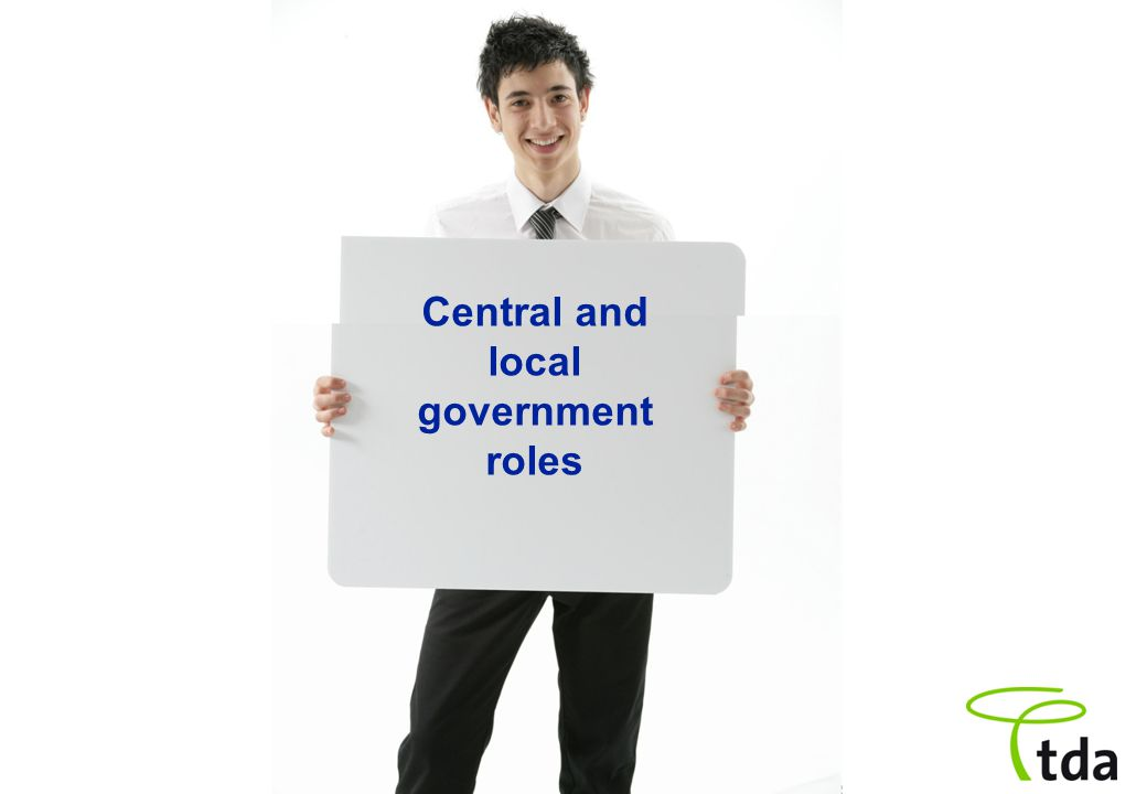 Central and local government roles