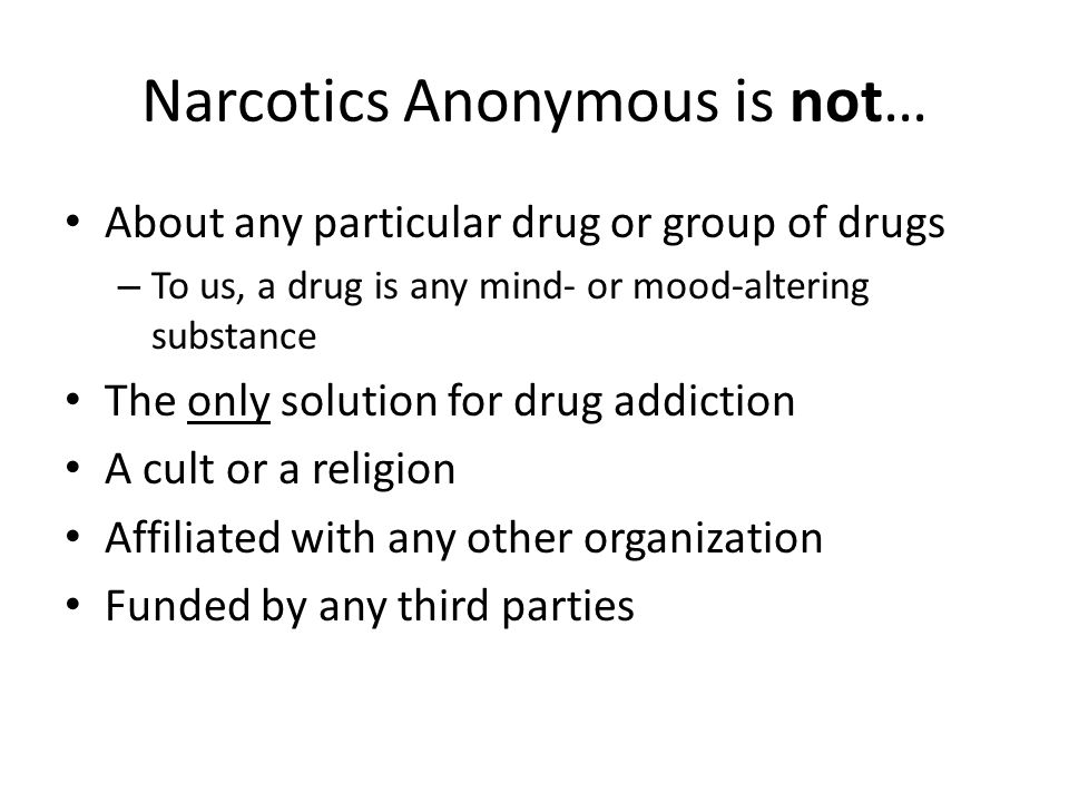History of Narcotics Anonymous Today there are more than 49,000 weekly meetings in 135 countries Our literature is available in 65 languages In the UK, NA started with a single weekly meeting in London in 1980 – We celebrated our 25th anniversary in 2005 Now there are over 770 weekly meetings nationwide, with a new meeting starting on average once every two weeks