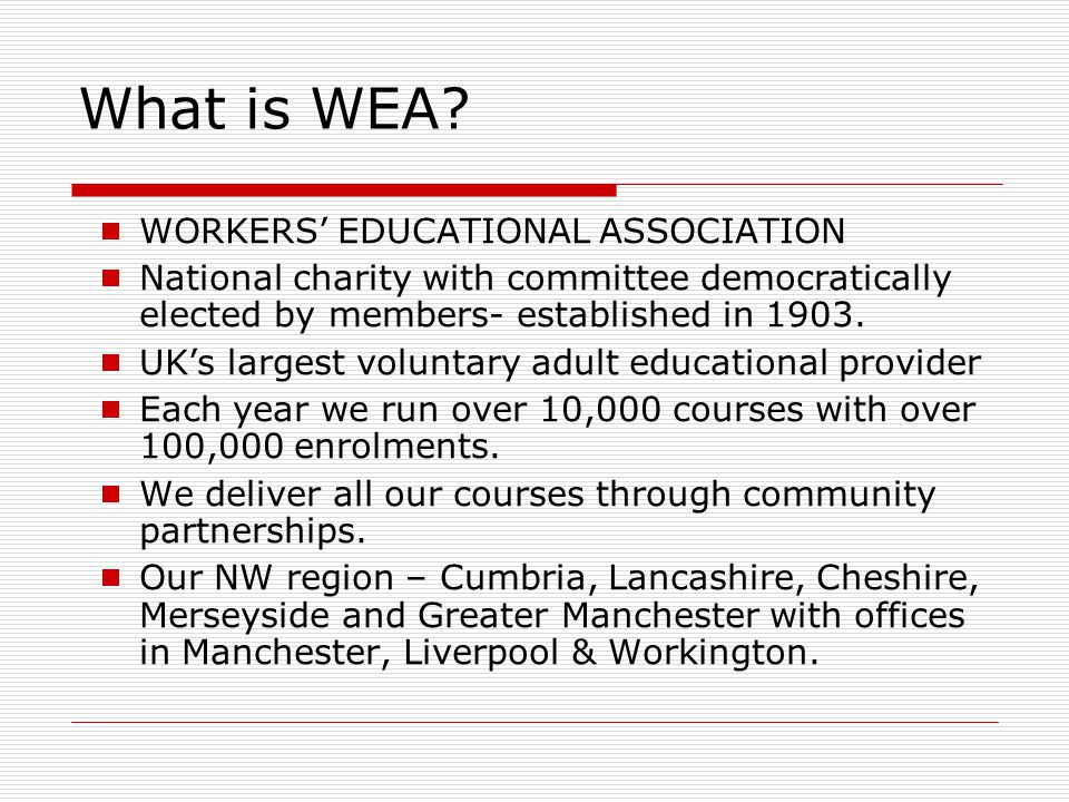 Who benefited.Actual beneficiaries: 4229 enrolled on North West (not incl.