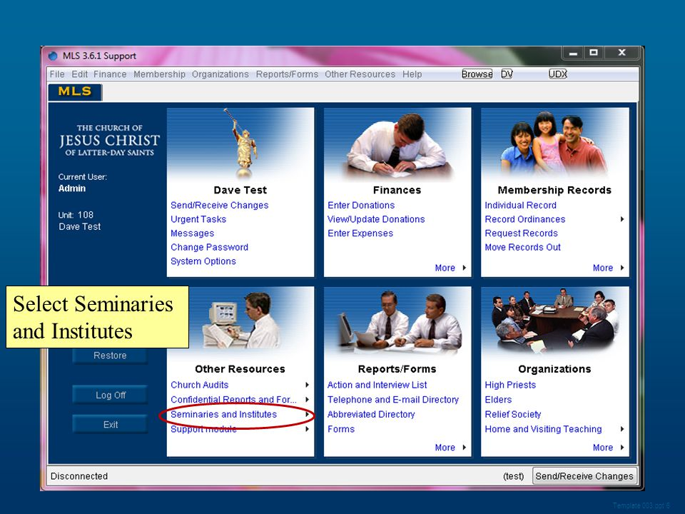 Template 003.ppt 6 Select Seminaries and Institutes