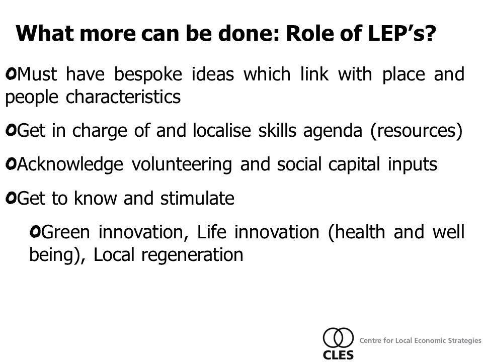 What more can be done: Role of LEP's.