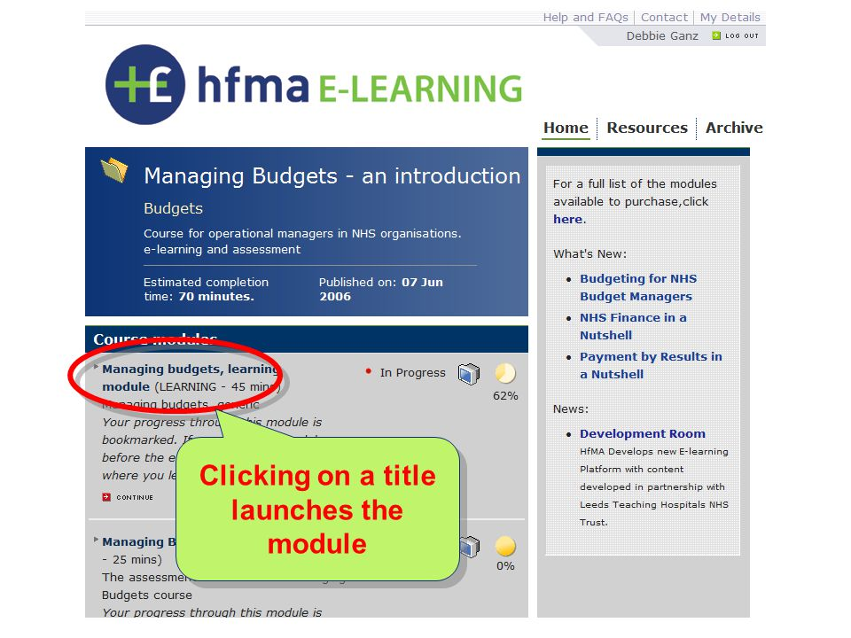 Clicking on a title launches the module Clicking on a title launches the module