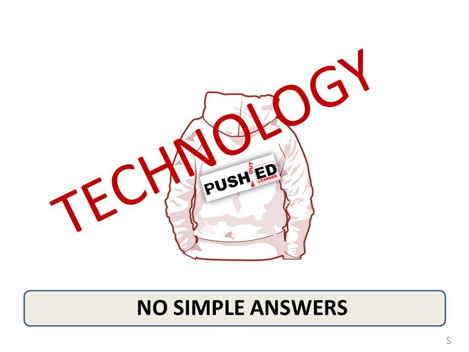 TECHNOLOGY S
