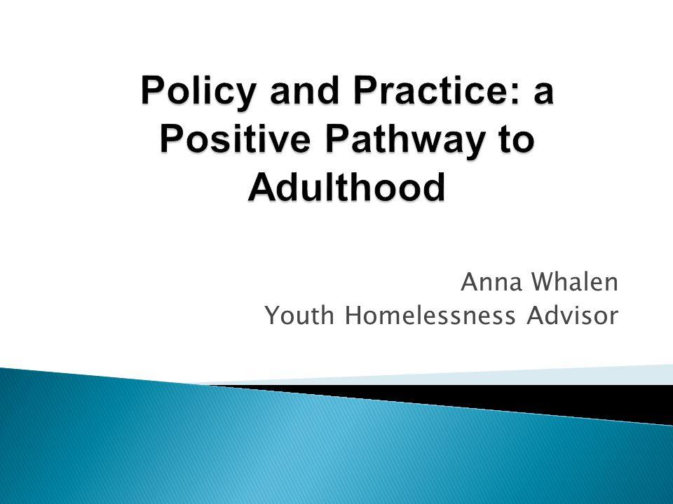 Anna Whalen Youth Homelessness Advisor